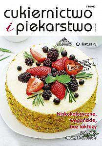 Cukiernictwo i Piekarstwo wydanie nr 1-2/2017