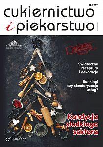 Cukiernictwo i Piekarstwo wydanie nr 12/2017