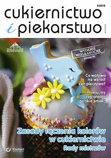Cukiernictwo i Piekarstwo wydanie nr 3/2018