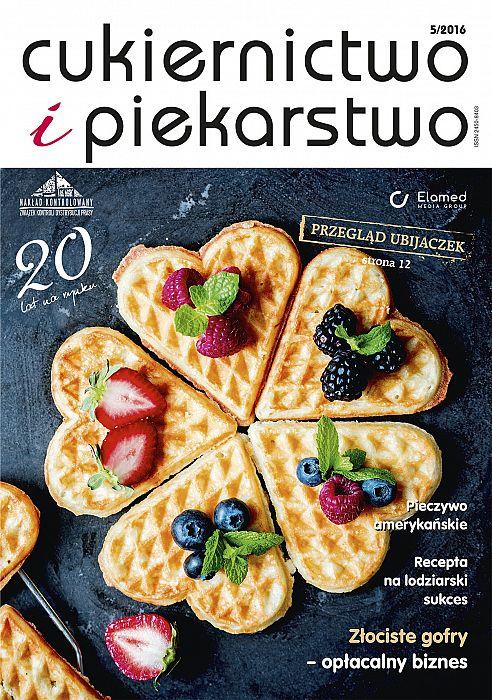 Cukiernictwo i Piekarstwo wydanie nr 5/2016