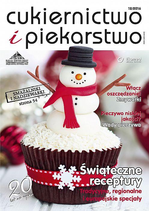 Cukiernictwo i Piekarstwo wydanie nr 12/2016