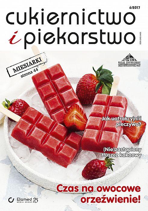 Cukiernictwo i Piekarstwo wydanie nr 6/2017