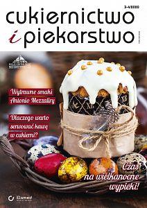 Cukiernictwo i Piekarstwo wydanie nr 3-4/2020