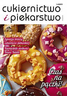 Cukiernictwo i Piekarstwo wydanie nr 1-2/2019