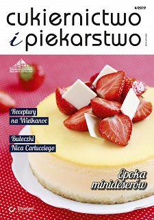Cukiernictwo i Piekarstwo wydanie nr 4/2019