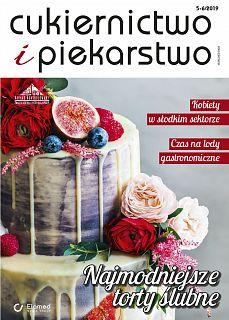 Cukiernictwo i Piekarstwo wydanie nr 5-6/2019