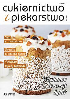 Cukiernictwo i Piekarstwo wydanie nr 3-4/2021