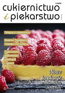Cukiernictwo i Piekarstwo wydanie nr 7-8/2021