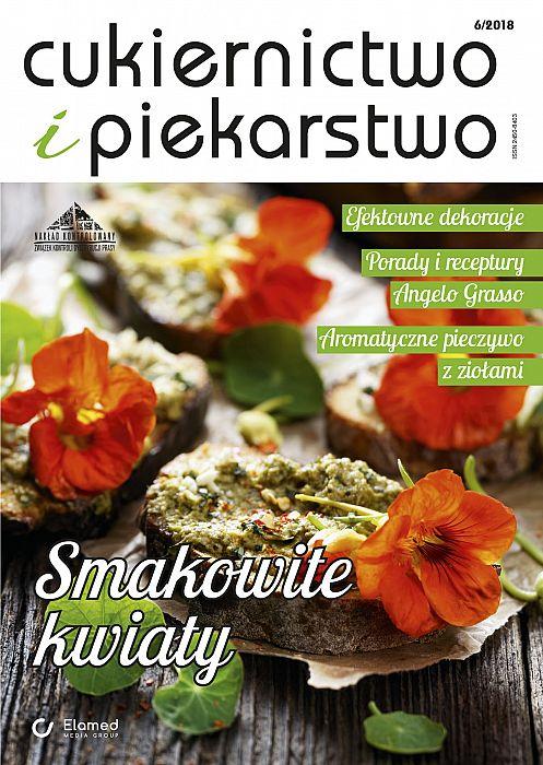 Cukiernictwo i Piekarstwo wydanie nr 6/2018