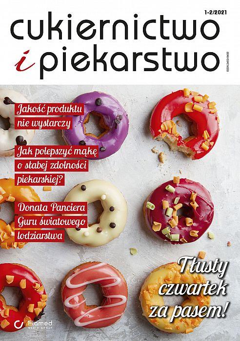 Cukiernictwo i Piekarstwo wydanie nr 1-2/2021