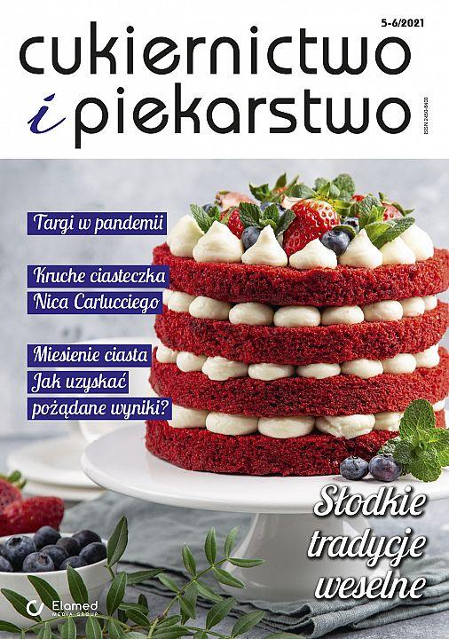 Cukiernictwo i Piekarstwo wydanie nr 5-6/2021
